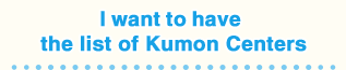 I want to have the list of KumonCenters
